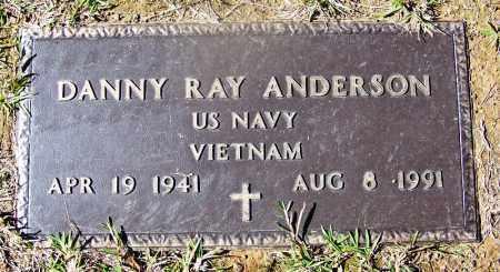 ANDERSON (VETERAN VIET), DANNY RAY - Cleveland County, Arkansas | DANNY RAY ANDERSON (VETERAN VIET) - Arkansas Gravestone Photos
