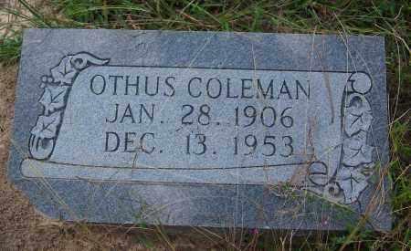 COLEMAN, OTHUS - Cleveland County, Arkansas | OTHUS COLEMAN - Arkansas Gravestone Photos