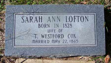 LOFTON COX, SARAH ANN - Cleveland County, Arkansas | SARAH ANN LOFTON COX - Arkansas Gravestone Photos