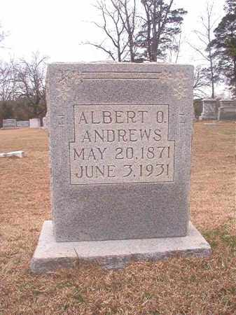ANDREWS, ALBERT O - Columbia County, Arkansas | ALBERT O ANDREWS - Arkansas Gravestone Photos