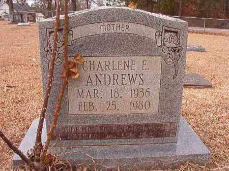 ANDREWS, CHARLENE E - Columbia County, Arkansas | CHARLENE E ANDREWS - Arkansas Gravestone Photos