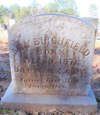 BIRCHFIELD, MAY - Columbia County, Arkansas | MAY BIRCHFIELD - Arkansas Gravestone Photos