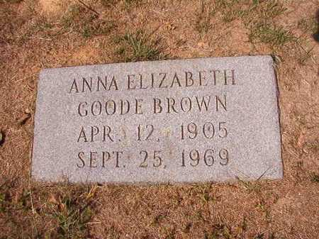 GOODE BROWN, ANNA ELIZABETH - Columbia County, Arkansas | ANNA ELIZABETH GOODE BROWN - Arkansas Gravestone Photos