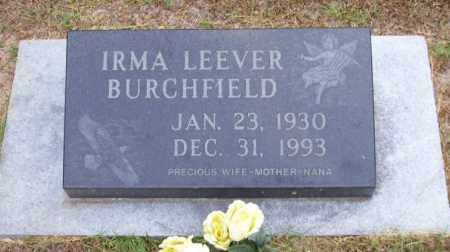 BURCHFIELD, IRMA LEEVER - Columbia County, Arkansas | IRMA LEEVER BURCHFIELD - Arkansas Gravestone Photos