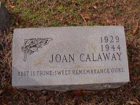 CALAWAY, JOAN - Columbia County, Arkansas | JOAN CALAWAY - Arkansas Gravestone Photos