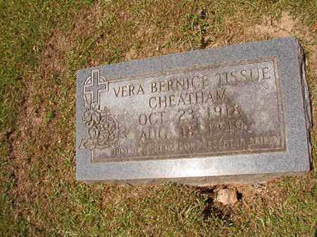 TISSUE CHEATHAM, VERA BERNICE - Columbia County, Arkansas | VERA BERNICE TISSUE CHEATHAM - Arkansas Gravestone Photos