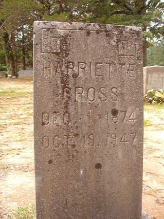 CROSS, HARRIETTE - Columbia County, Arkansas | HARRIETTE CROSS - Arkansas Gravestone Photos