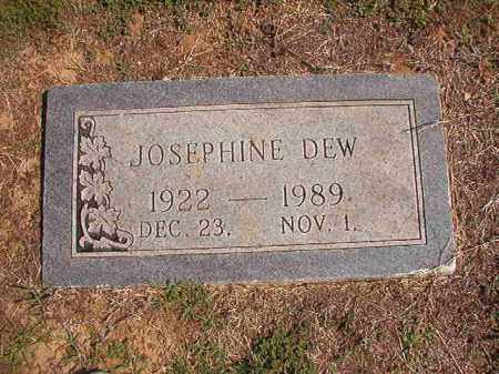 DEW, JOSEPHINE - Columbia County, Arkansas | JOSEPHINE DEW - Arkansas Gravestone Photos