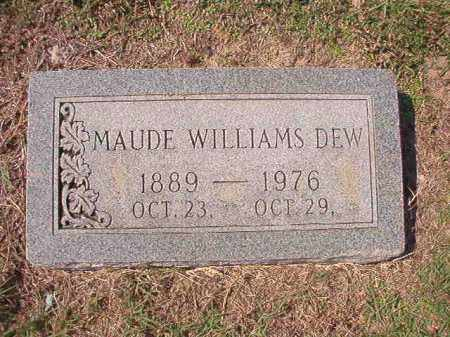 WILLIAMS DEW, MAUDE - Columbia County, Arkansas | MAUDE WILLIAMS DEW - Arkansas Gravestone Photos