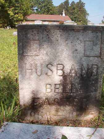 EASTER, BELL - Columbia County, Arkansas | BELL EASTER - Arkansas Gravestone Photos