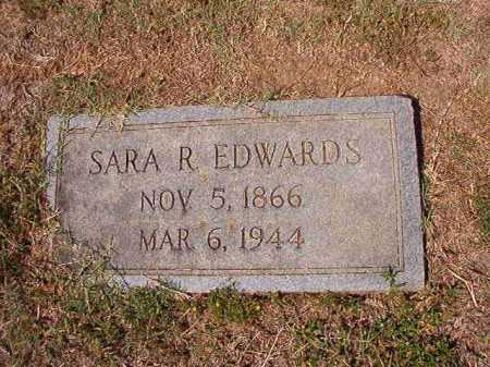 EDWARDS, SARA R - Columbia County, Arkansas | SARA R EDWARDS - Arkansas Gravestone Photos
