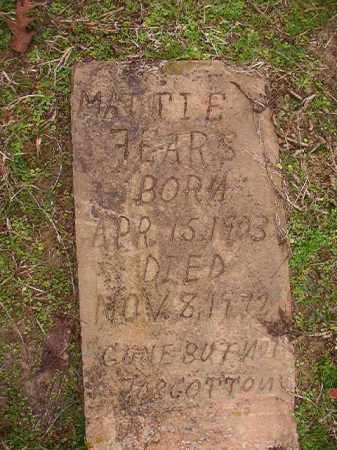 FEARS, MATTIE - Columbia County, Arkansas | MATTIE FEARS - Arkansas Gravestone Photos