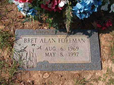 FOREMAN, BRET ALAN - Columbia County, Arkansas | BRET ALAN FOREMAN - Arkansas Gravestone Photos
