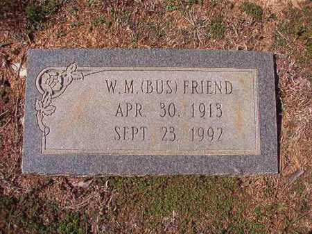 FRIEND, W M (BUS) - Columbia County, Arkansas | W M (BUS) FRIEND - Arkansas Gravestone Photos