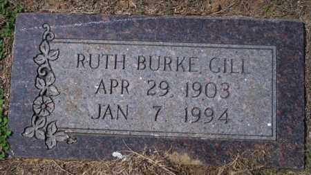 BURKE GILL, RUTH - Columbia County, Arkansas | RUTH BURKE GILL - Arkansas Gravestone Photos