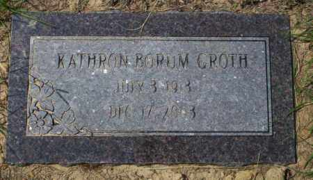 BORUM GROTH, KATHRON - Columbia County, Arkansas | KATHRON BORUM GROTH - Arkansas Gravestone Photos