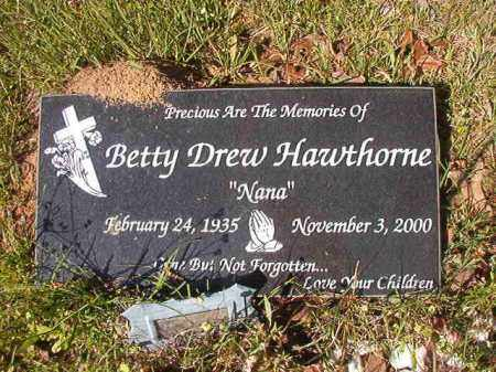 DREW HAWTHORNE, BETTY - Columbia County, Arkansas | BETTY DREW HAWTHORNE - Arkansas Gravestone Photos