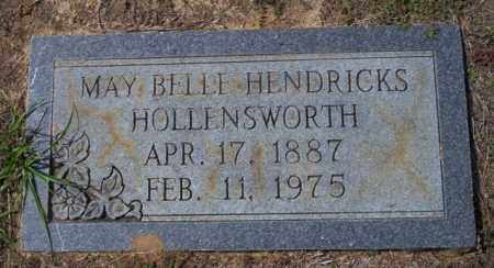 HENDRICKS HOLLENSWORTH, MAY BELLE - Columbia County, Arkansas | MAY BELLE HENDRICKS HOLLENSWORTH - Arkansas Gravestone Photos