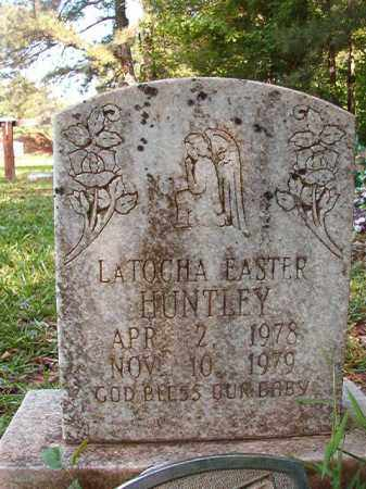 HUNTLEY, LATOCHA EASTER - Columbia County, Arkansas | LATOCHA EASTER HUNTLEY - Arkansas Gravestone Photos