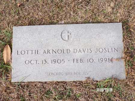 JOSLIN, LOTTIE ARNOLD DAVIS - Columbia County, Arkansas | LOTTIE ARNOLD DAVIS JOSLIN - Arkansas Gravestone Photos