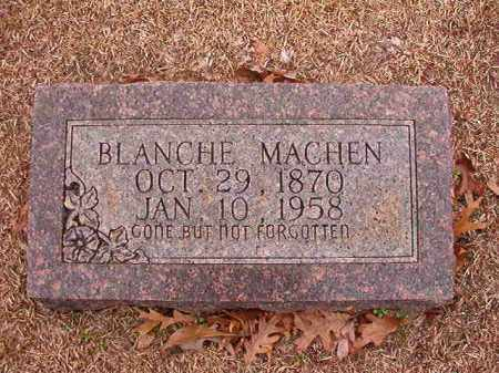 MACHEN, BLANCHE - Columbia County, Arkansas | BLANCHE MACHEN - Arkansas Gravestone Photos