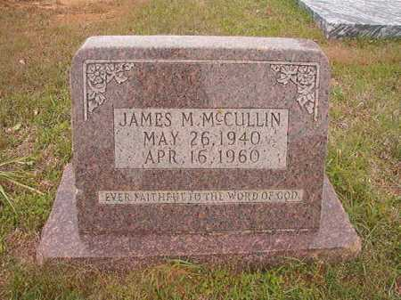 MCCULLIN, JAMES M - Columbia County, Arkansas | JAMES M MCCULLIN - Arkansas Gravestone Photos