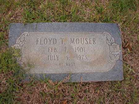 MOUSER, FLOYD T - Columbia County, Arkansas | FLOYD T MOUSER - Arkansas Gravestone Photos