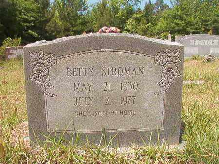 STROMAN, BETTY - Columbia County, Arkansas | BETTY STROMAN - Arkansas Gravestone Photos