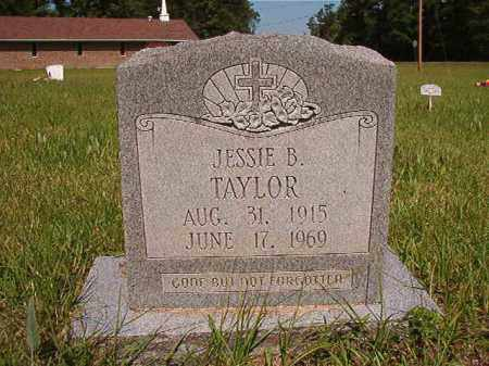 TAYLOR, JESSIE B - Columbia County, Arkansas | JESSIE B TAYLOR - Arkansas Gravestone Photos