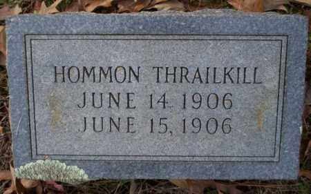 THRAILKILL, HOMMON - Columbia County, Arkansas | HOMMON THRAILKILL - Arkansas Gravestone Photos