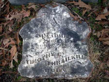 THRAILKILL, TIMOTHY - Columbia County, Arkansas | TIMOTHY THRAILKILL - Arkansas Gravestone Photos
