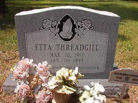 THREADGILL, ETTA - Columbia County, Arkansas | ETTA THREADGILL - Arkansas Gravestone Photos