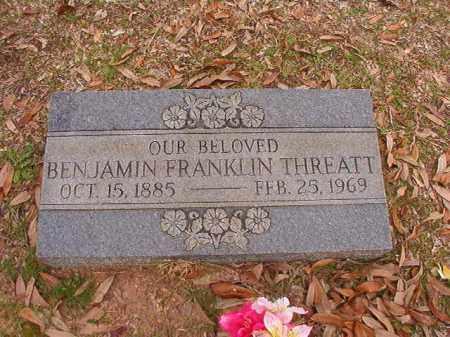 THREATT, BENJAMIN FRANKLIN - Columbia County, Arkansas | BENJAMIN FRANKLIN THREATT - Arkansas Gravestone Photos