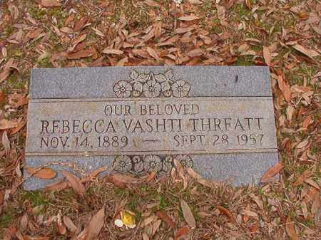 THREATT, REBECCA VASHTI - Columbia County, Arkansas | REBECCA VASHTI THREATT - Arkansas Gravestone Photos