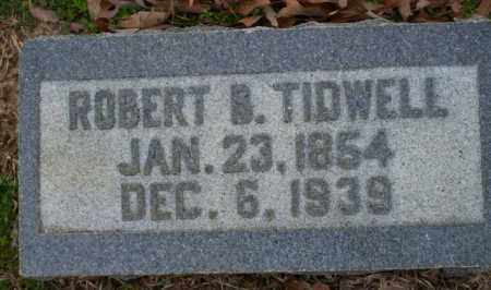 TIDWELL, ROBERT B - Columbia County, Arkansas | ROBERT B TIDWELL - Arkansas Gravestone Photos