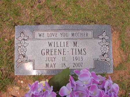 GREENE TIMS, WILLIE M - Columbia County, Arkansas | WILLIE M GREENE TIMS - Arkansas Gravestone Photos