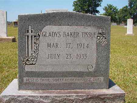 BAKER TISSUE, GLADYS - Columbia County, Arkansas | GLADYS BAKER TISSUE - Arkansas Gravestone Photos