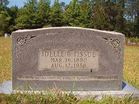 TISSUE, IDELLE B - Columbia County, Arkansas | IDELLE B TISSUE - Arkansas Gravestone Photos