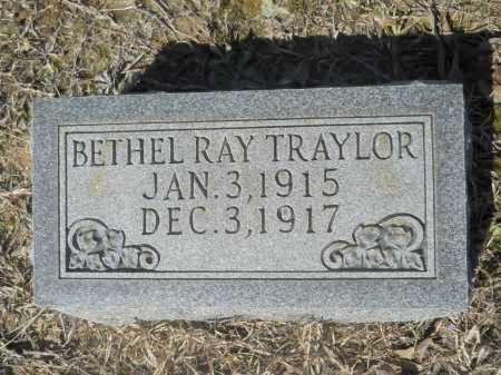 TRAYLOR, BETHEL RAY - Columbia County, Arkansas | BETHEL RAY TRAYLOR - Arkansas Gravestone Photos