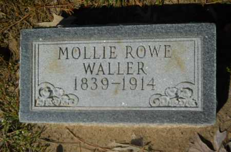 ROWE WALLER, MOLLIE - Columbia County, Arkansas | MOLLIE ROWE WALLER - Arkansas Gravestone Photos