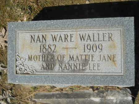 WARE WALLER, NAN (NANCY JANE) - Columbia County, Arkansas | NAN (NANCY JANE) WARE WALLER - Arkansas Gravestone Photos