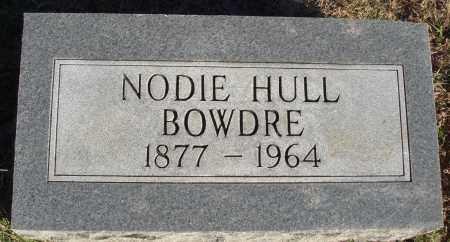 HULL BOWDRE, NODIE - Conway County, Arkansas | NODIE HULL BOWDRE - Arkansas Gravestone Photos
