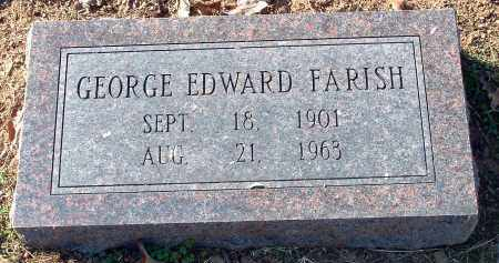 FARISH, GEORGE EDWARD - Conway County, Arkansas | GEORGE EDWARD FARISH - Arkansas Gravestone Photos