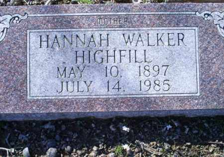 WALKER HIGHFIELD, HANNAH - Conway County, Arkansas | HANNAH WALKER HIGHFIELD - Arkansas Gravestone Photos