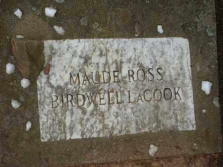 BIRDWELL LACOOK, MAUDE ROSS - Conway County, Arkansas | MAUDE ROSS BIRDWELL LACOOK - Arkansas Gravestone Photos