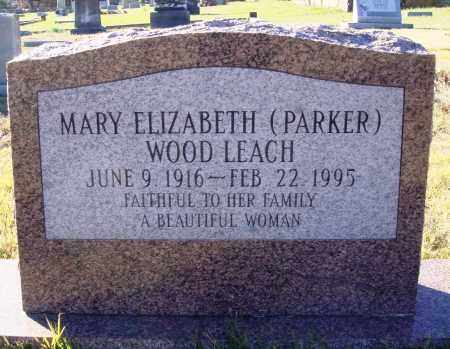 PARKER LEACH, MARY ELIZABETH - Conway County, Arkansas | MARY ELIZABETH PARKER LEACH - Arkansas Gravestone Photos