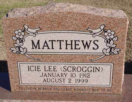 SCROGGIN MATTHEWS, ICIE LEE - Conway County, Arkansas | ICIE LEE SCROGGIN MATTHEWS - Arkansas Gravestone Photos