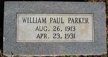 PARKER, WILLIAM PAUL - Conway County, Arkansas | WILLIAM PAUL PARKER - Arkansas Gravestone Photos