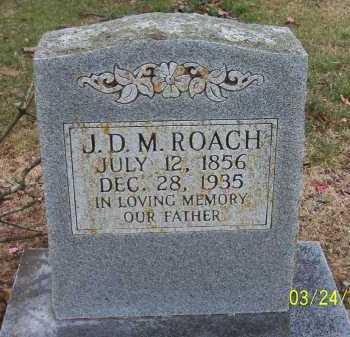 ROACH, J.D.M. (JOSEPH DAVID MILFORD) - Conway County, Arkansas | J.D.M. (JOSEPH DAVID MILFORD) ROACH - Arkansas Gravestone Photos