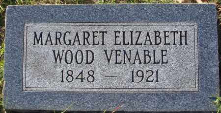 WOOD VENABLE, MARGARET ELIZABETH - Conway County, Arkansas | MARGARET ELIZABETH WOOD VENABLE - Arkansas Gravestone Photos